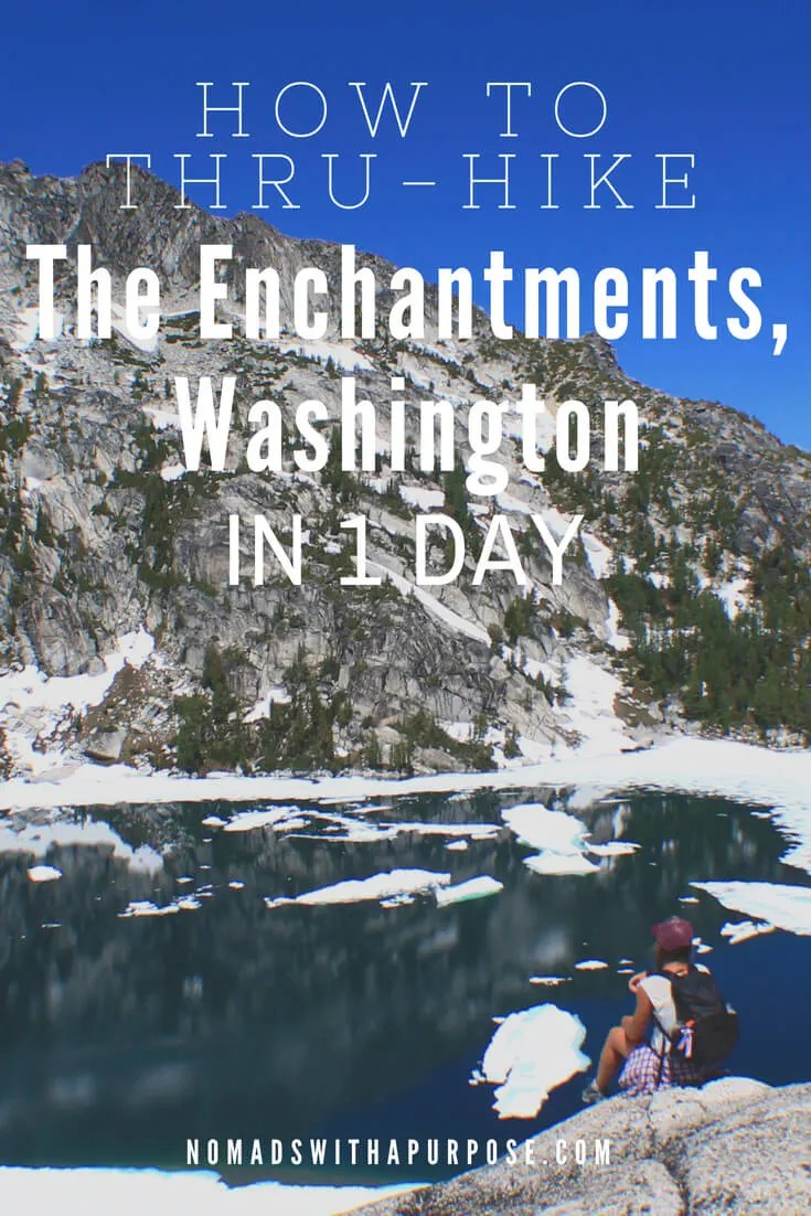 How To Thru-Hike The Enchantments In One Day • Nomads With A Purpose