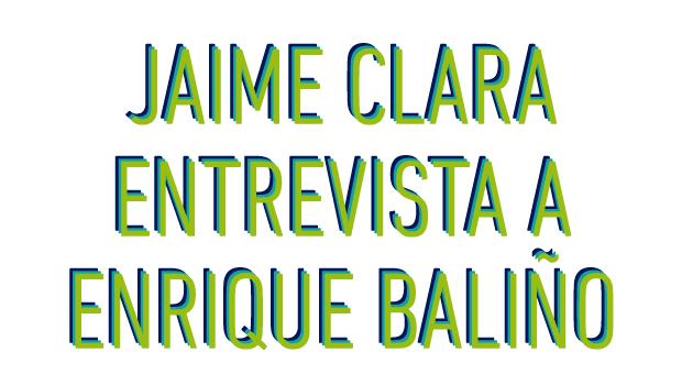 Jaime Clara entrevista a Enrique Balino - No Mas Palidas
