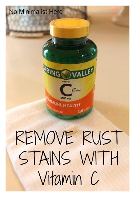 Remove Rust Stains With Vitamin C No Minimalist Here