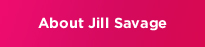 About Jill Savage