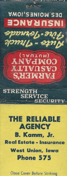 photolibrarian West Union, Iowa, The Reliable Agency, B. Kamm, Jr., Matchbook, Farmers Casualty Company https://www.flickr.com/photos/photolibrarian/8244857538/in/gallery-fms95032-72157649635411636/