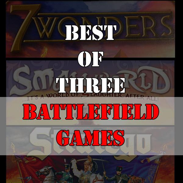 Best of Three - Battlefield Games