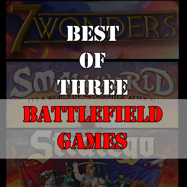Best of Three - Battlefield Games