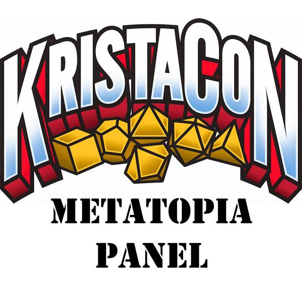 KristaCon Metatopia Panel