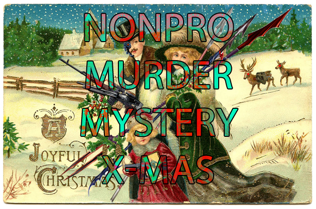 NonPro Murder Mystery Christmas - Armed