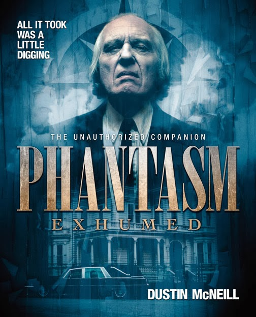 Phantasm Exhumed