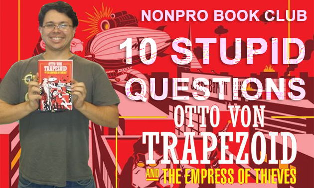 Book Club II Otto Von Trapezoid and the Empress of Thieves