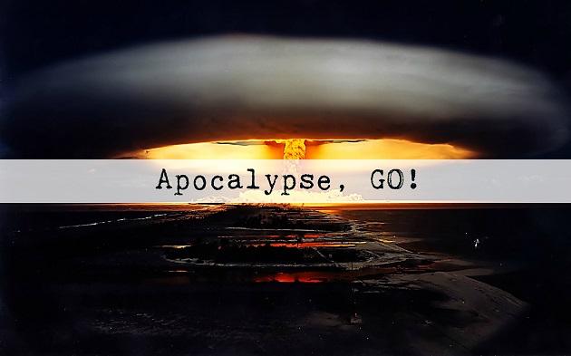 Apocalypse, GO!