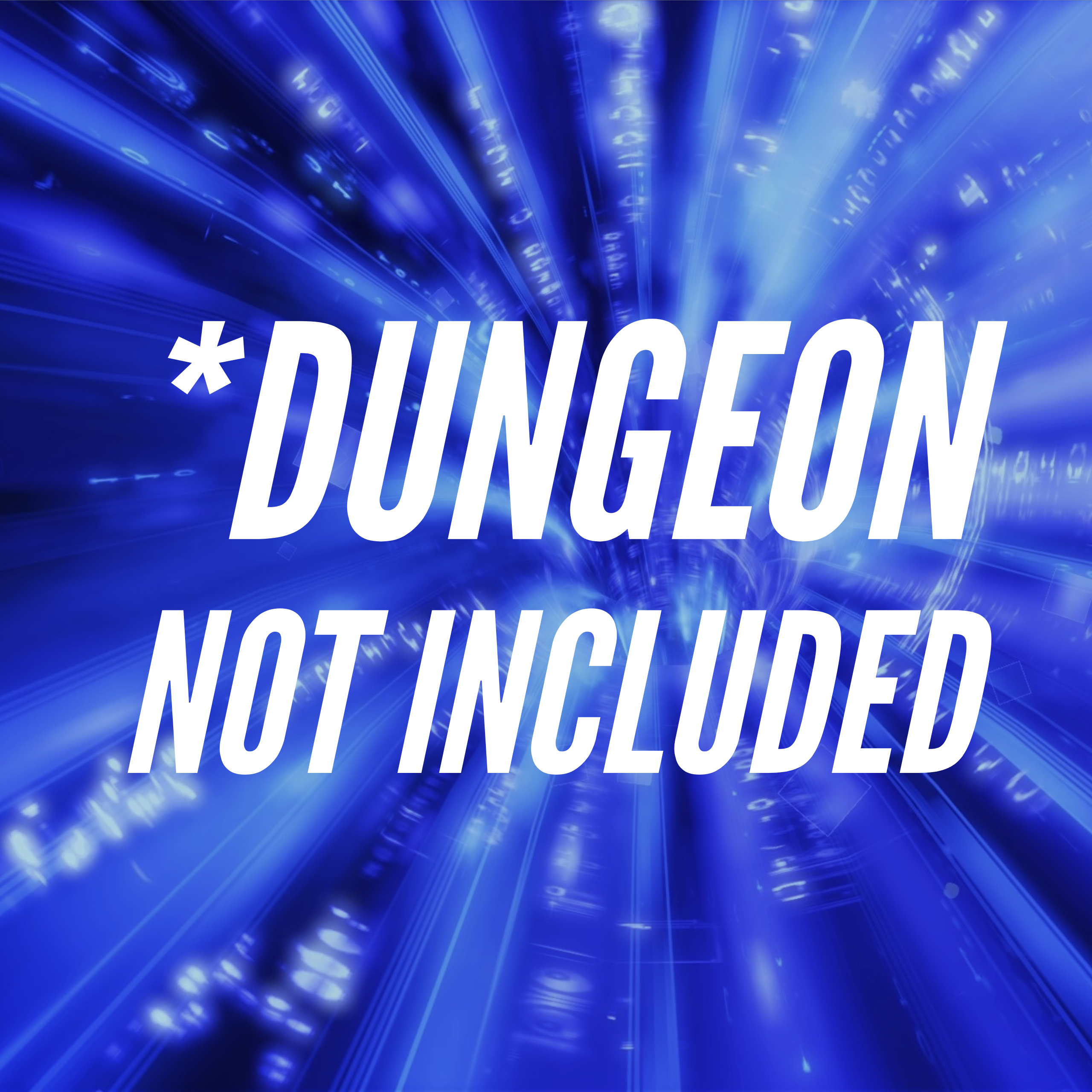 *Dungeon Not Included – DNI – Episode 35 – More Leads