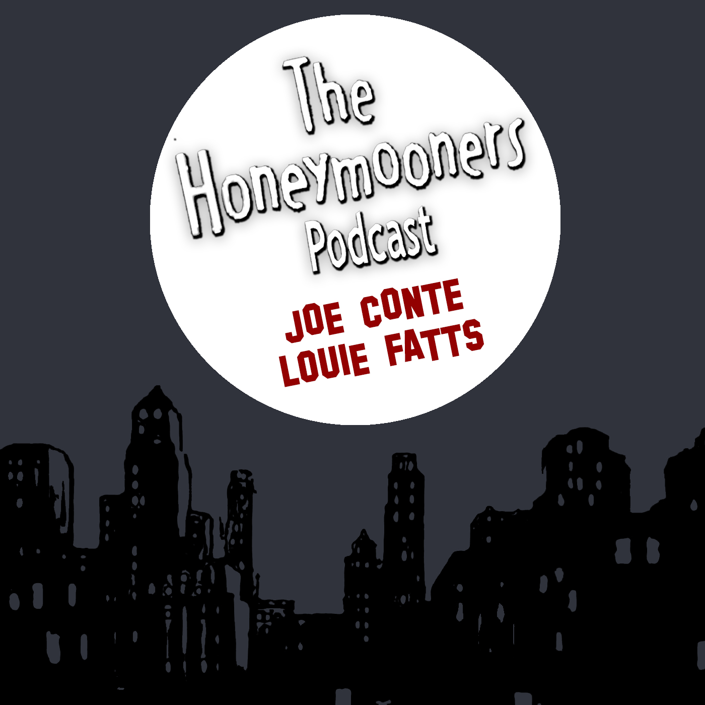 The Honeymooners Podcast – Episode 35