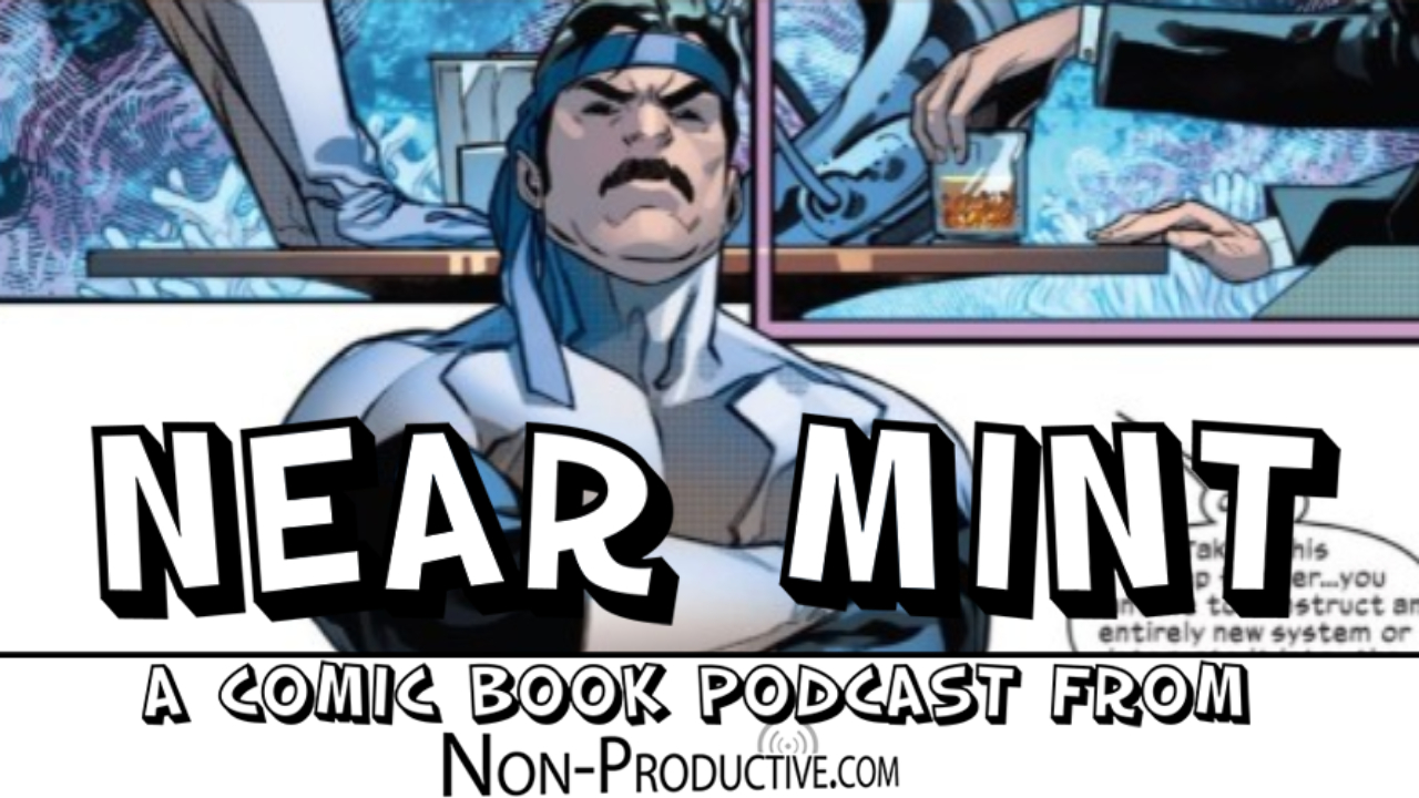 Near Mint – Powers of X #5 — Episode 10 of 12