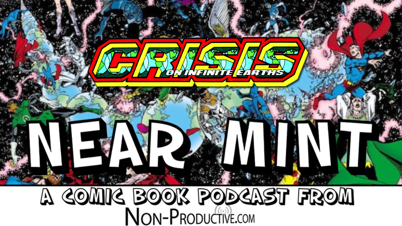Near Mint – Crisis on Infinite Earths #1
