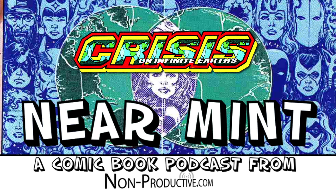 Near Mint – Crisis on Infinite Earths #5