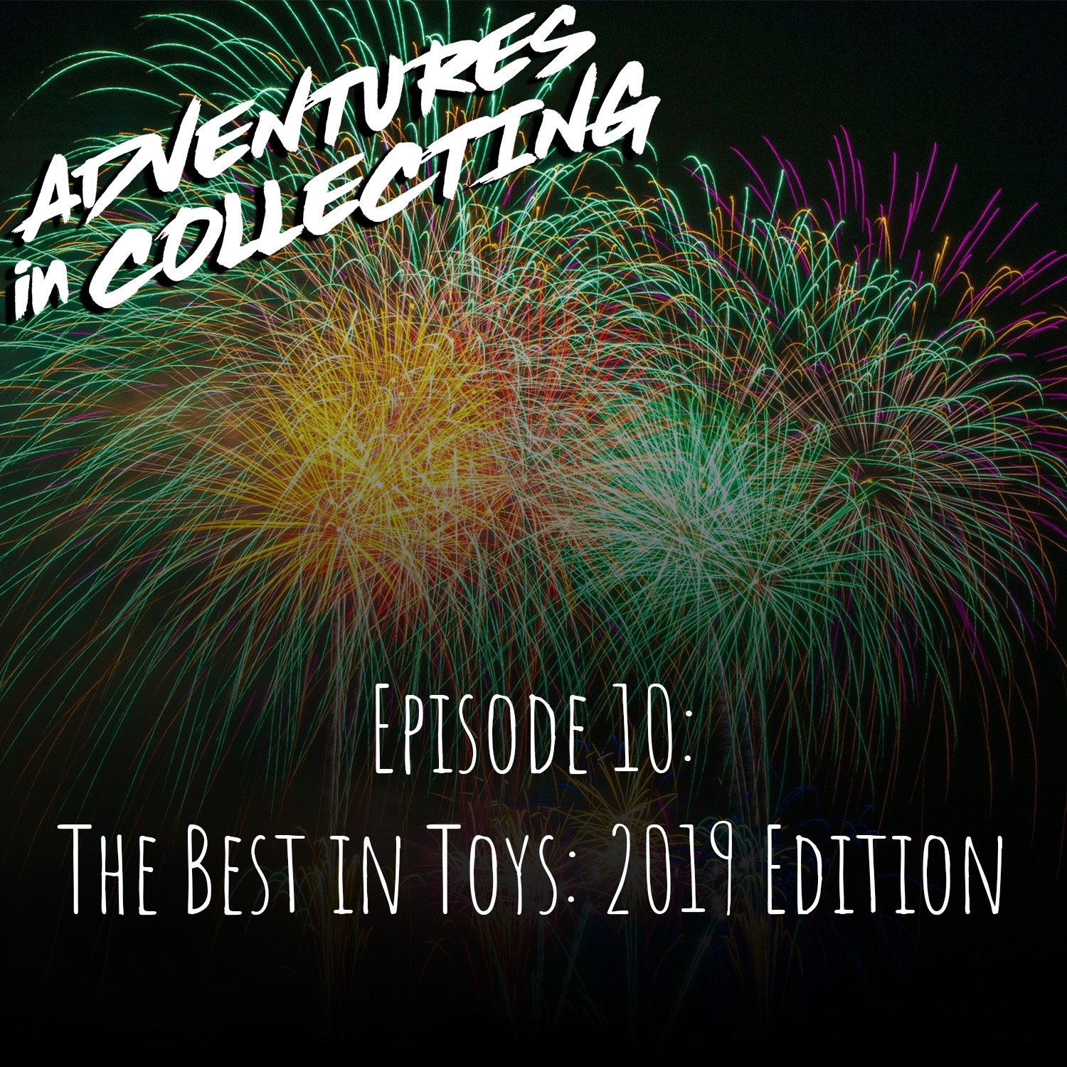 Adventures in Collecting – The Best in Toys: 2019 Edition