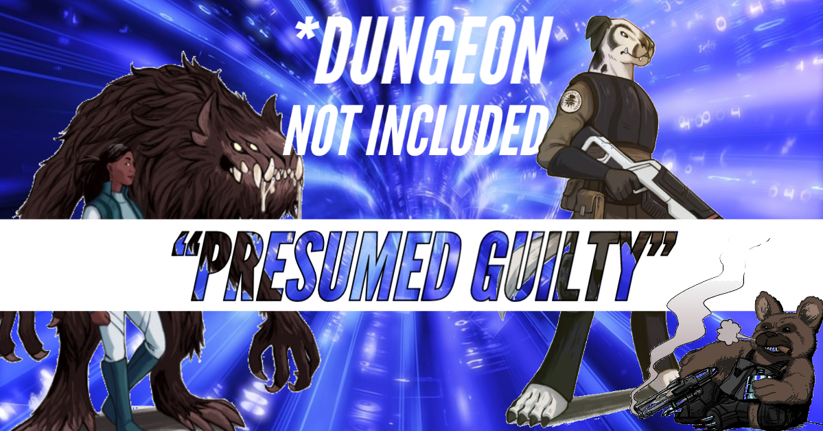 *Dungeon Not Included – DNI – Episode 18 – Presumed Guilty
