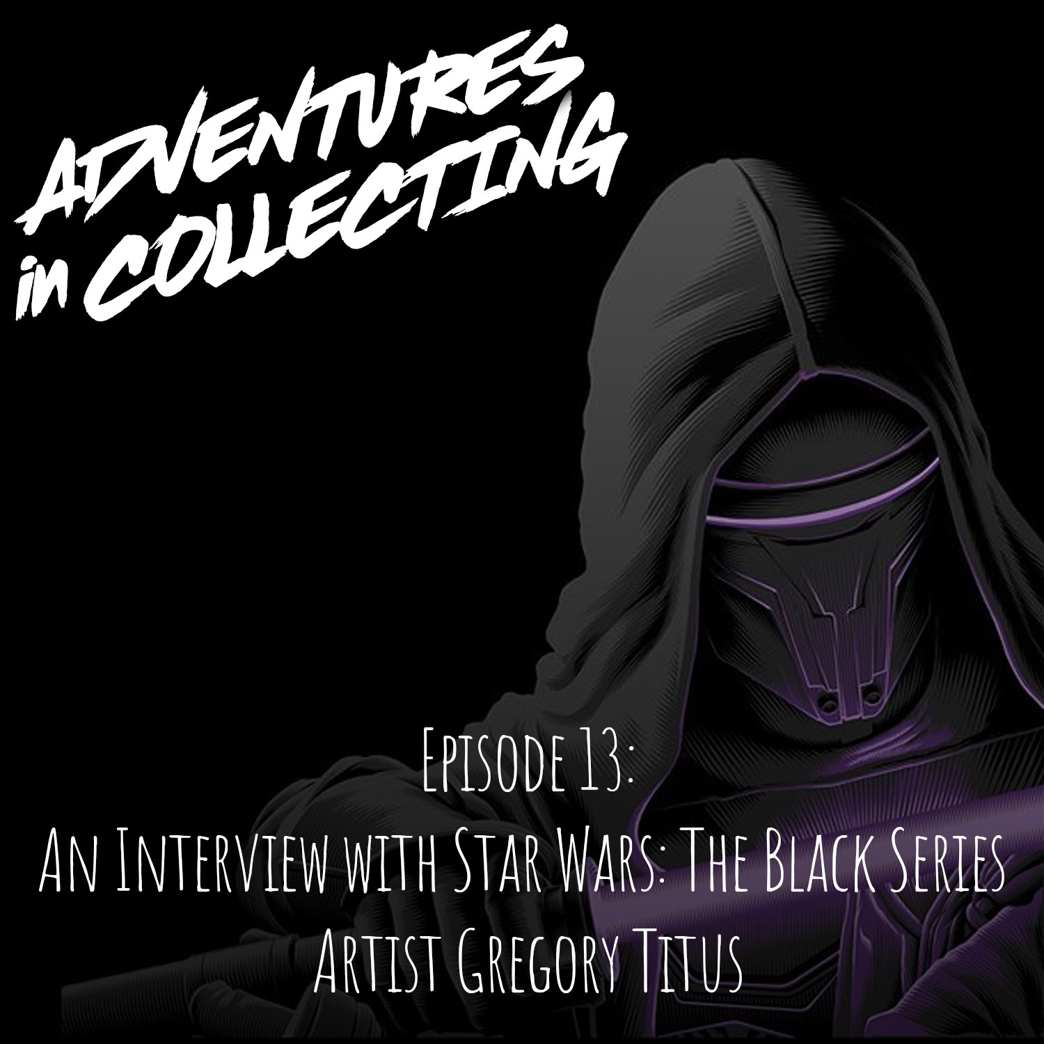 An Interview with Star Wars The Black Series Artist, Gregory Titus – Adventures in Collecting