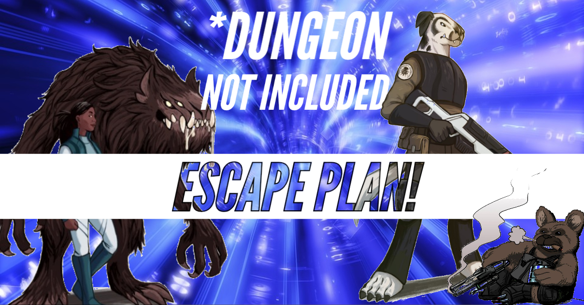 *Dungeon Not Included – DNI – Episode 21 – Escape Plan!