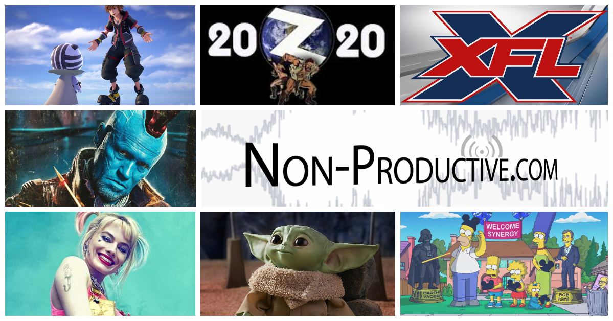 Disney Bucks, Zolocon, Birds of Prey, and XFL Dinner Theater – NonPro