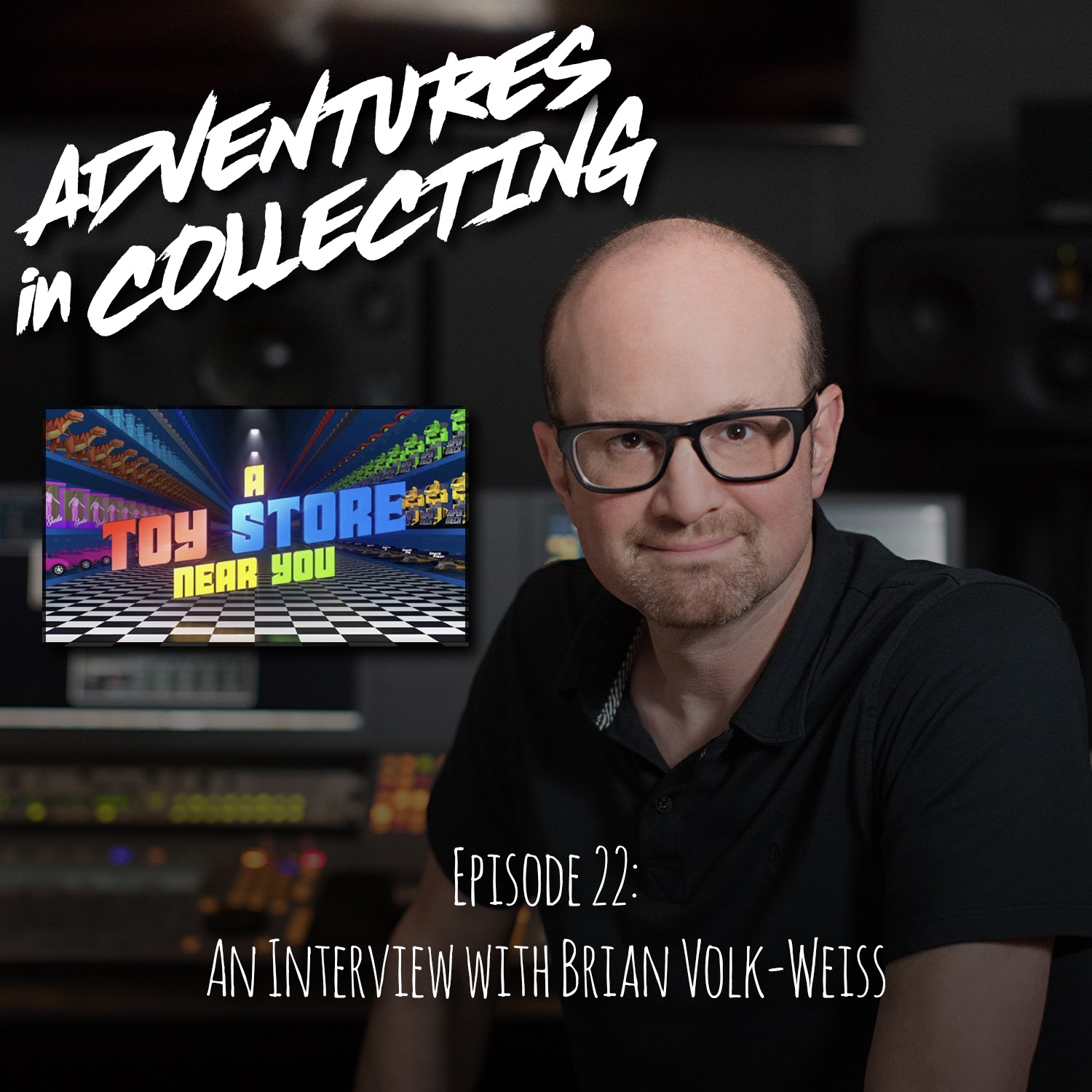 An Interview with Brian Volk-Weiss, Creator of The Toys That Made Us and A Toy Store Near You – Adventures in Collecting