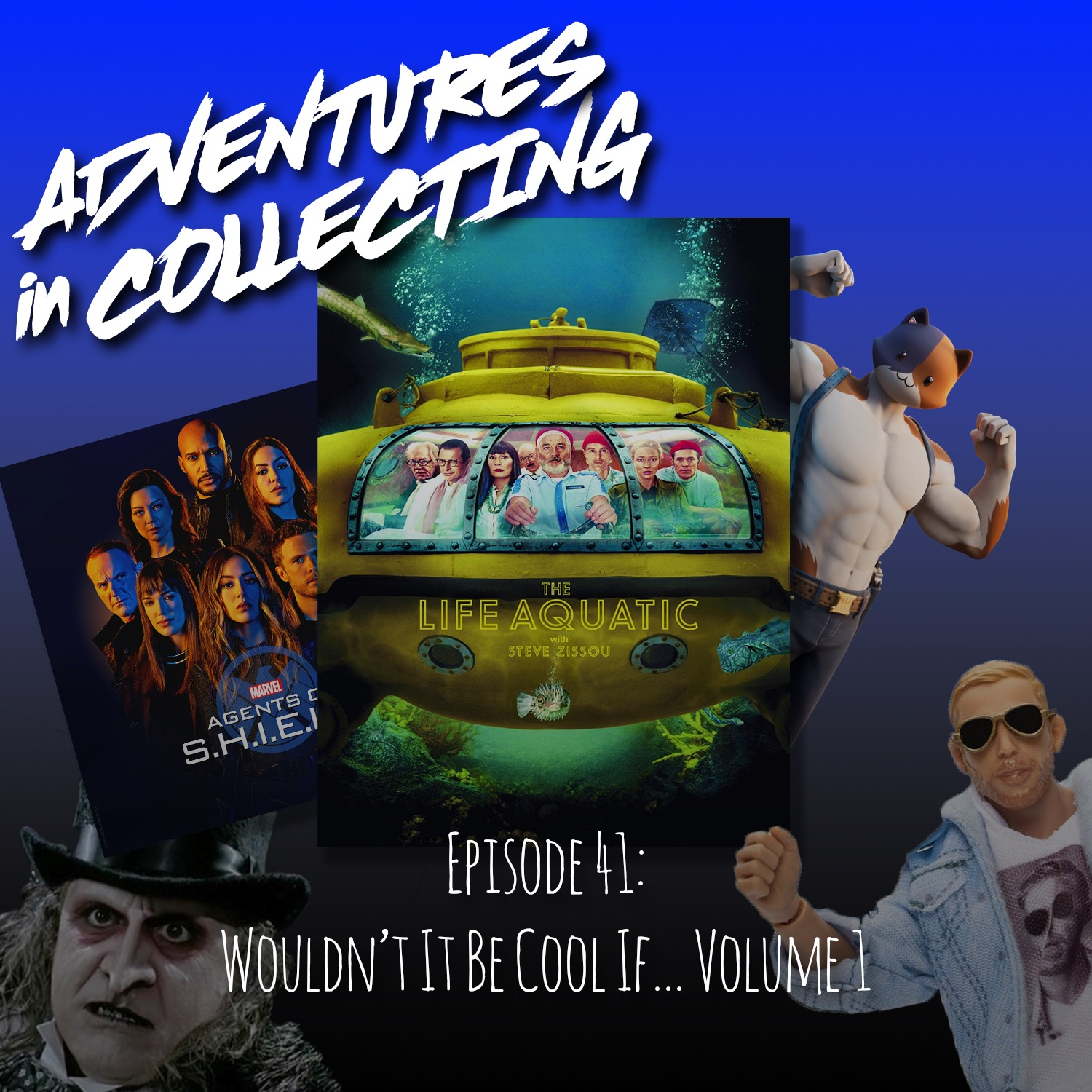 Wouldn't It Be Cool If – Volume 1 – Adventures in Collecting