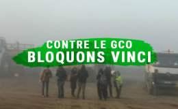 Contre le GCO, bloquons Vinci !