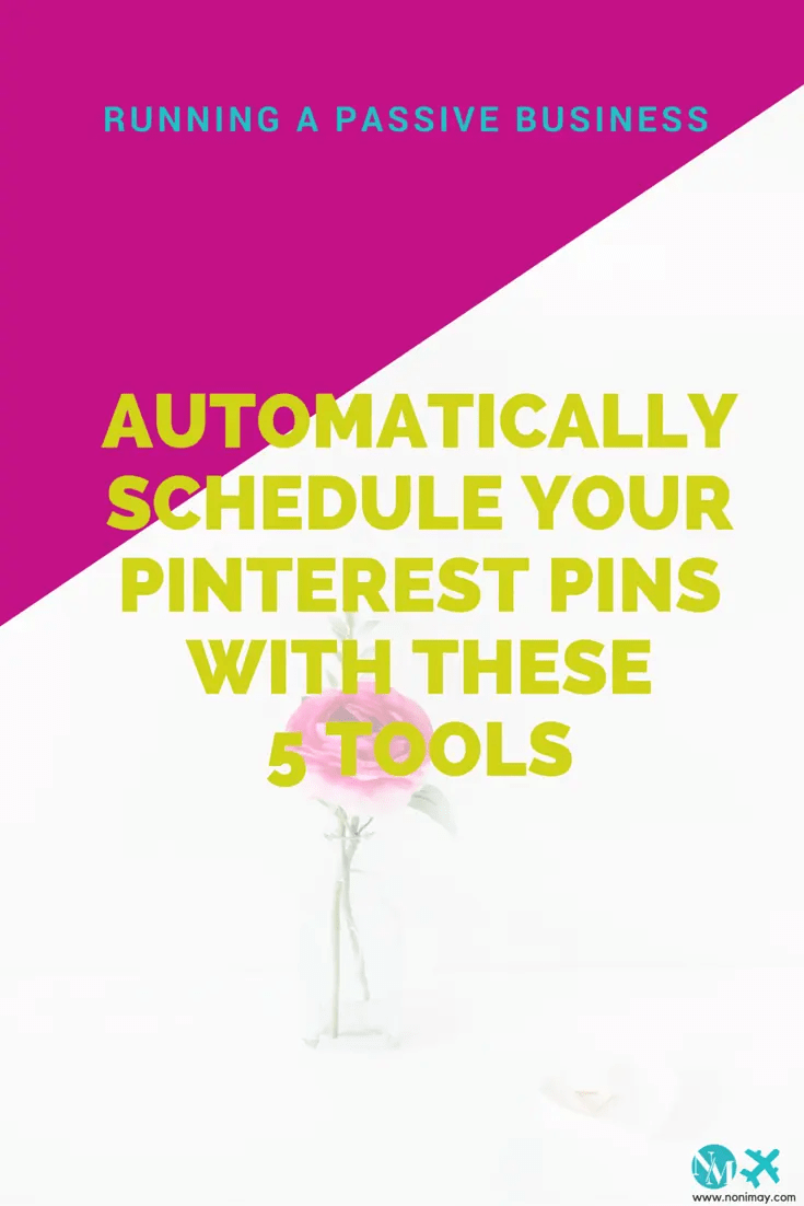 Automatically schedule your Pinterest pins with these 5 tools. Schedule Pinterest | Running a passive business and reclaim your freedom. Read the article now: