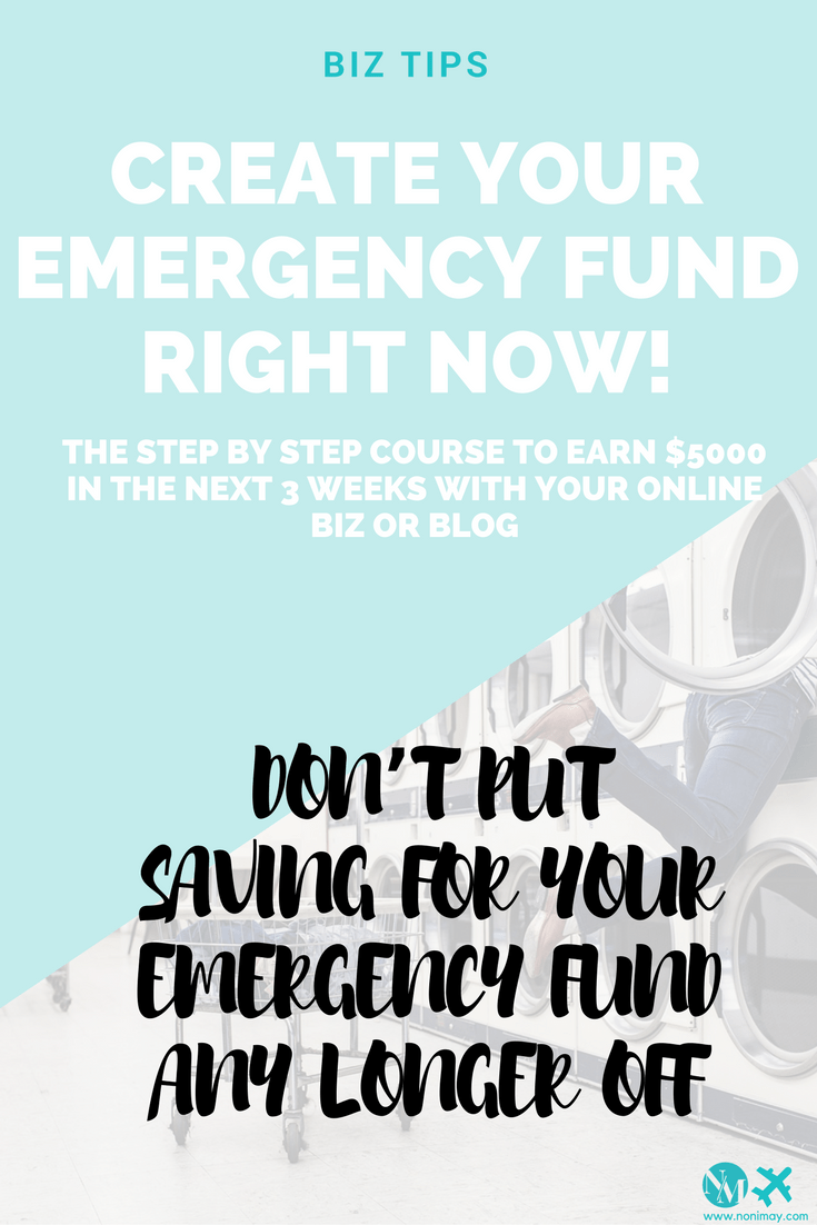 CREATE YOUR EMERGENCY FUND RIGHT NOW! THE STEP BY STEP COURSE TO EARN $5000 IN THE NEXT 3 WEEKS WITH YOUR ONLINE BIZ OR BLOG