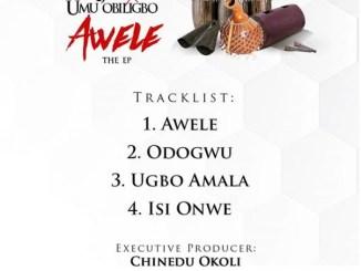 DOWNLOAD : Flavour x Umu Obiligbo – Awele (EP)