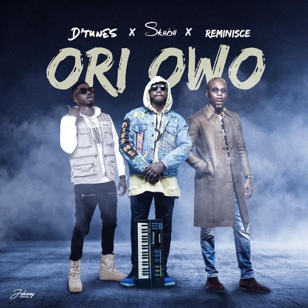 MUSIC: DTunes ft. Reminisce x SkiiBii – Ori Owo