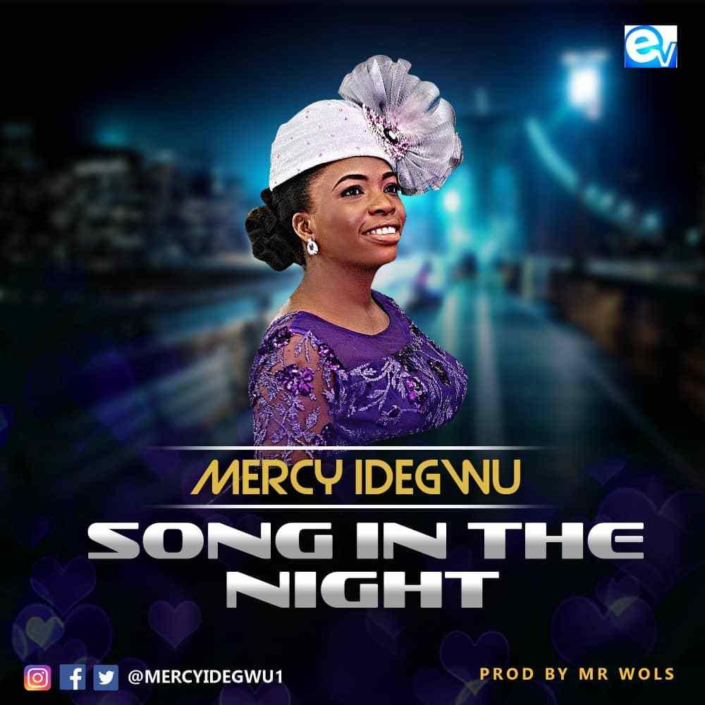 Mercy Idegwu – Iyanu + Song In The Night + Dominion (Album)