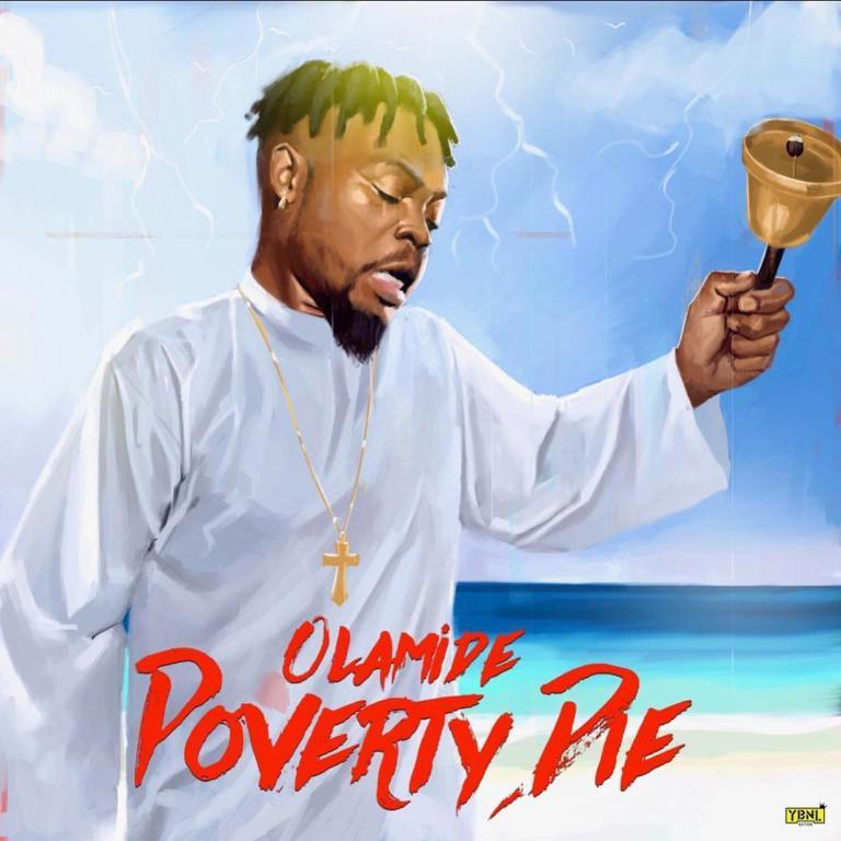 MUSIC: Olamide – Poverty Die (Mp3)