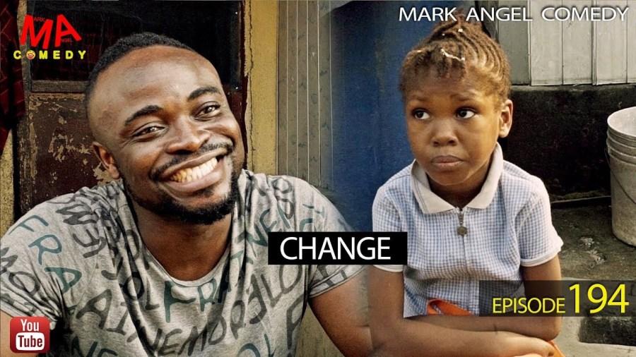 DOWNLOAD: Mark Angel Comedy – CHANGE  [EPISODE 194]
