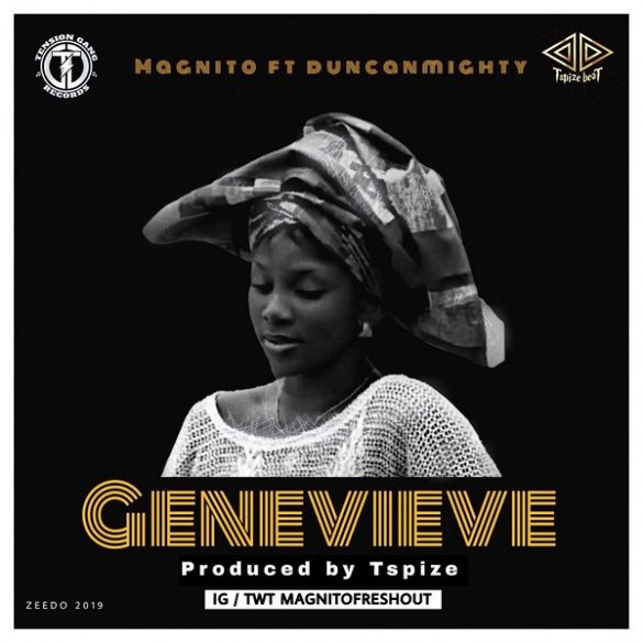 Music: Magnito – Genevieve (ft. Duncan Mighty)