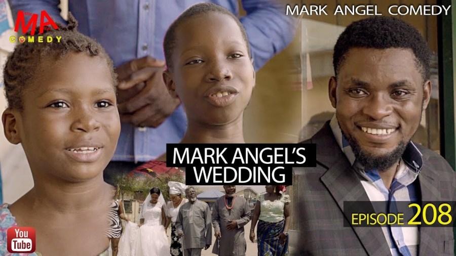 DOWNLOAD: Mark Angel Comedy – Mark Angel's Wedding [EPISODE 208]