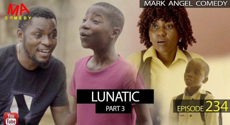 Comedy Video: Mark Angel Comedy – Lunatic (Part 3) [Episode 234]