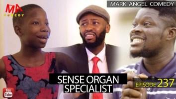 Mark Angel Comedy - Sense Organ Specialist (Episode 237)
