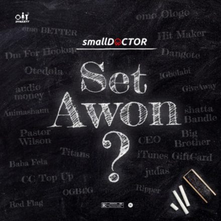 Music: Small Doctor - Set Awon