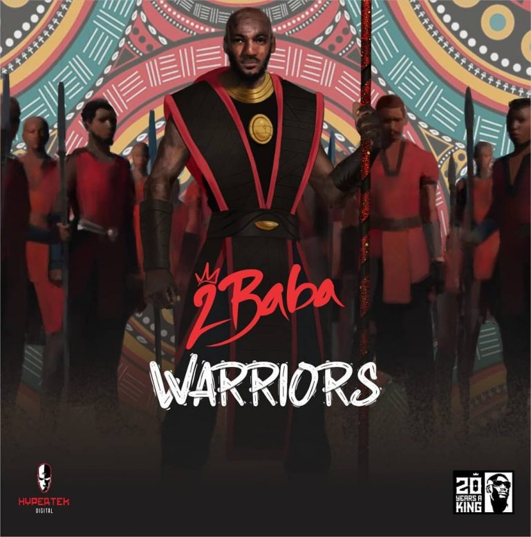 2Baba – Warriors (New Album Tracklist)