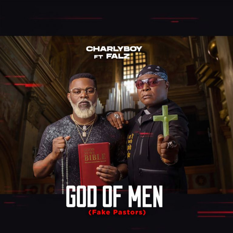 Music: Charly Boy – God of Men (Fake Pastors) ft. Falz