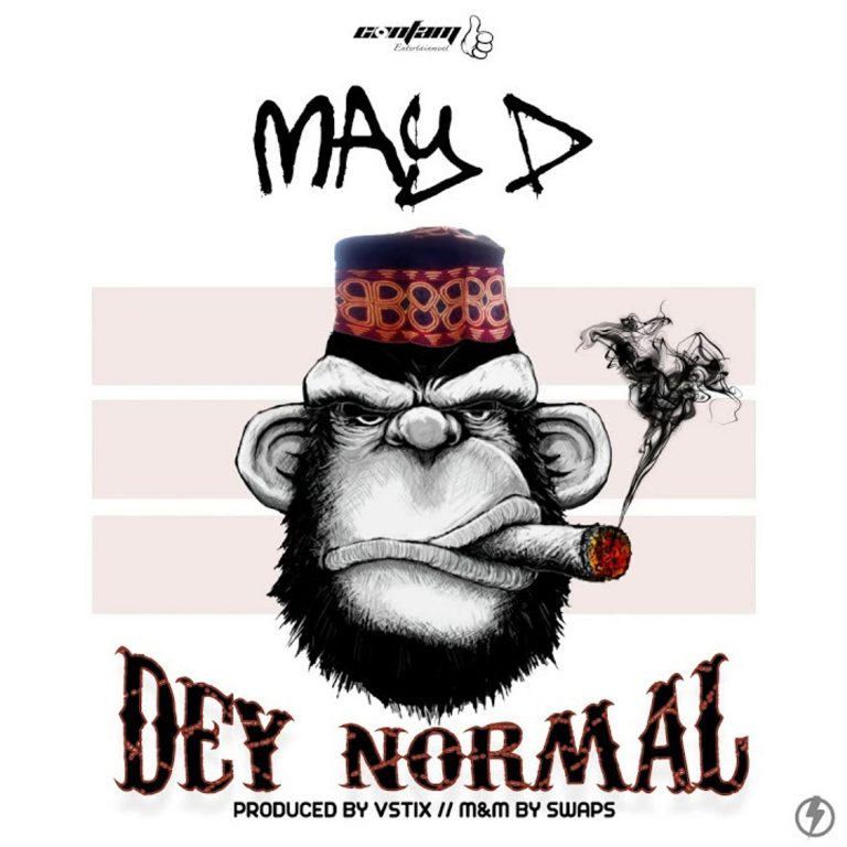 May D – Dey Normal Mp3 Download Audio