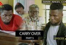 Mark Angel Comedy - CARRY OVER Part 5 (Episode 286)