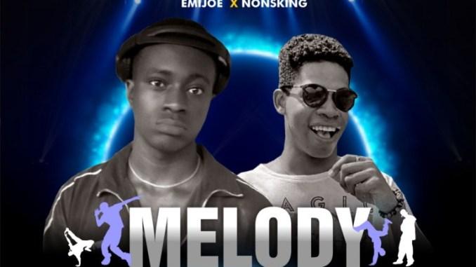 Emijoe - Melody Ft. Nonsking