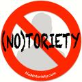 NoNotoriety.com