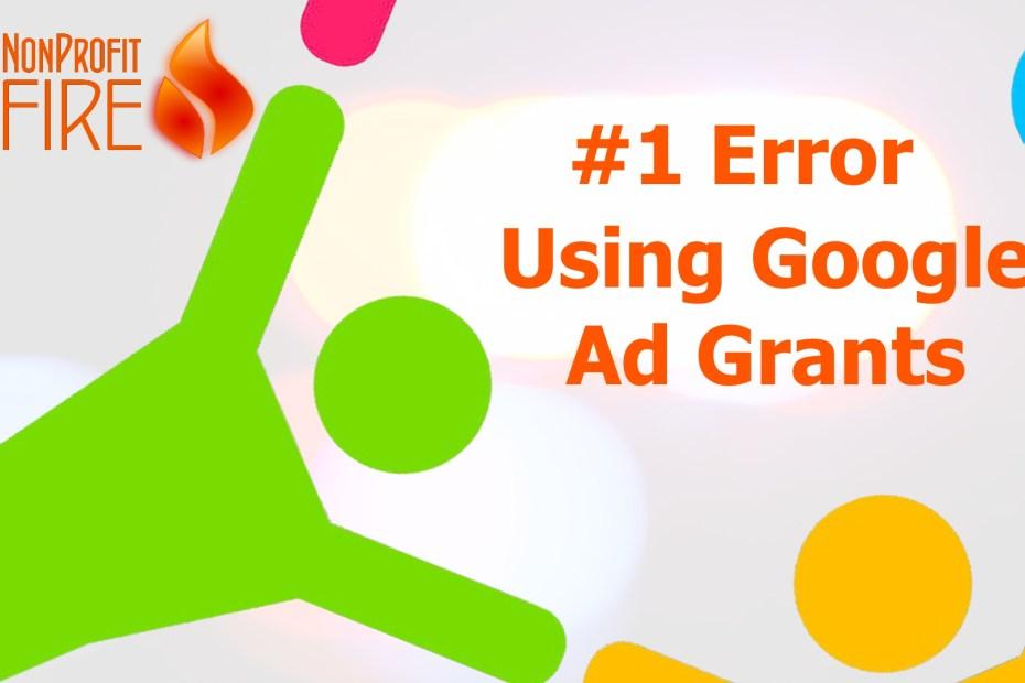 Google Ad Grants #1 Error