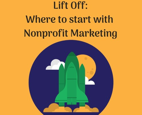 Where to start with nonprofit marketing
