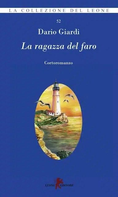 La ragazza del faro di Dario Giardi, Leone Editore