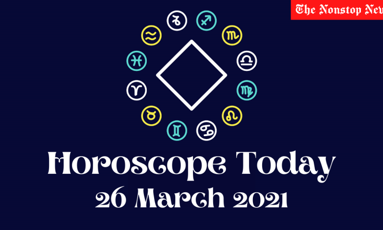 Horoscope Today: 26 March 2021, Check astrological prediction for Virgo, Aries, Leo, Libra, Cancer, Scorpio, and other Zodiac Signs