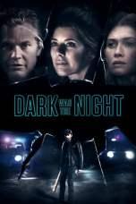 Dark Was the Night (2018)
