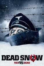 Dead Snow 2: Red vs. Dead (2014)