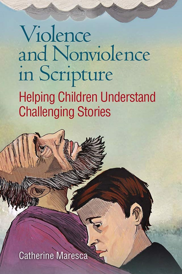 Violence and Nonviolence in Scripture
